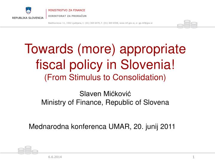 Towards (more) appropriate fiscal policy in Slovenia