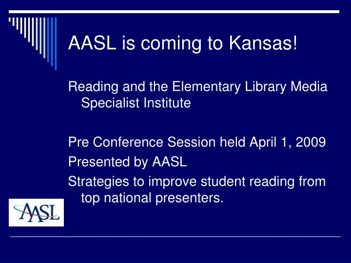 AASL is coming to Kansas!