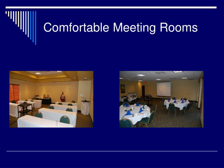 Comfortable Meeting Rooms