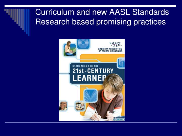 Curriculum and new AASL Standards
