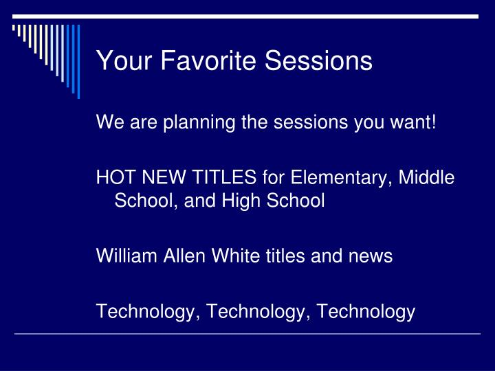 Your Favorite Sessions