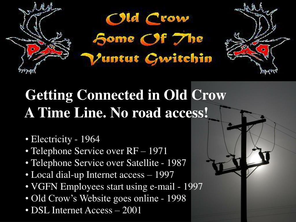 Getting Connected in Old Crow