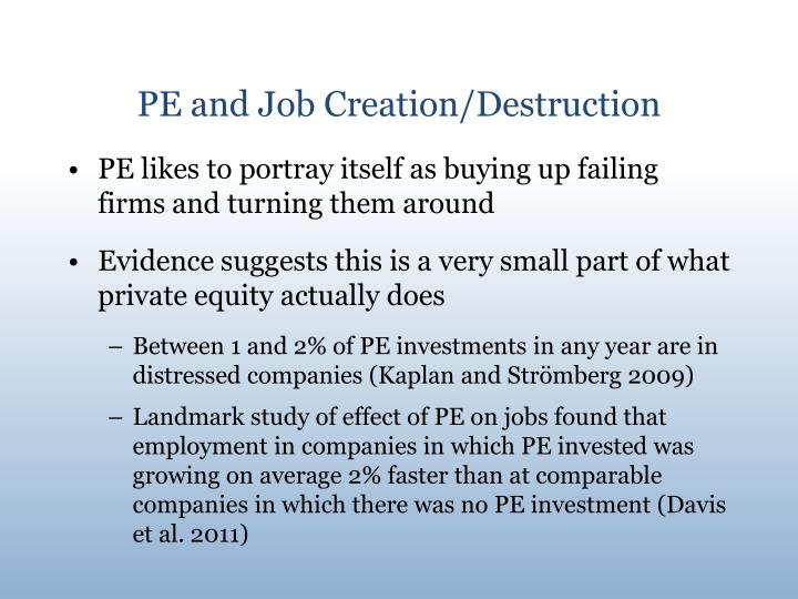 Pe and job creation destruction