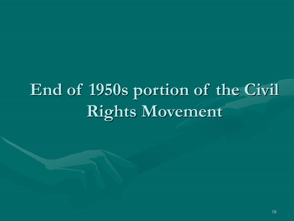 End of 1950s portion of the Civil Rights Movement