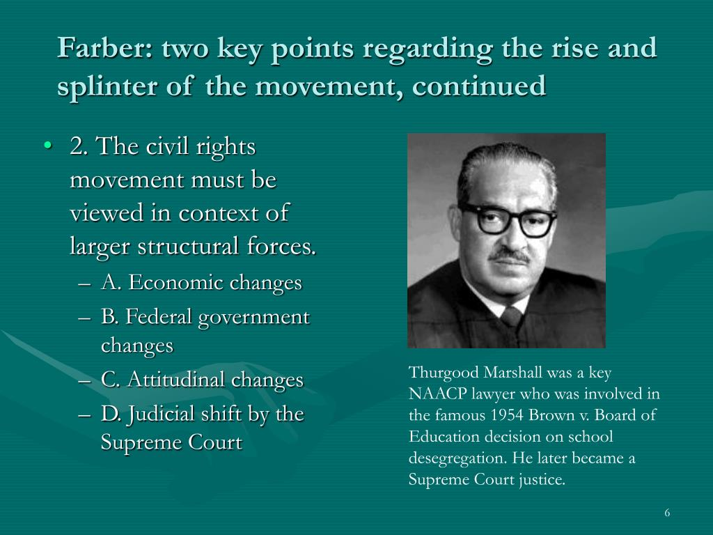 Farber: two key points regarding the rise and splinter of the movement, continued