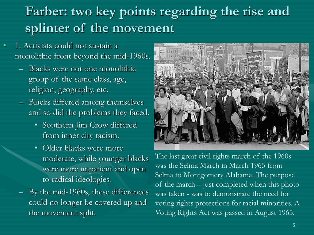 Farber: two key points regarding the rise and splinter of the movement
