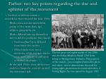 farber two key points regarding the rise and splinter of the movement
