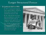 larger structural forces10