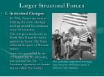 larger structural forces9