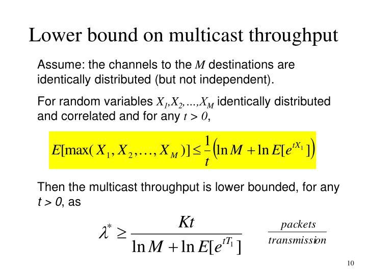 Lower bound on multicast throughput