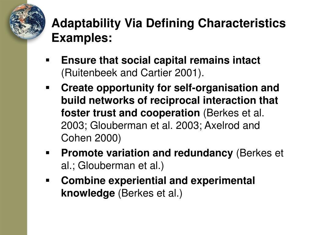 Adaptability Via Defining Characteristics