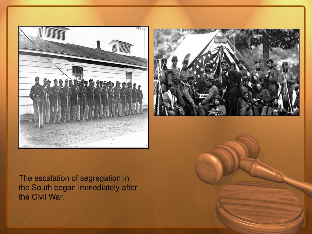 The escalation of segregation in the South began immediately after the Civil War.