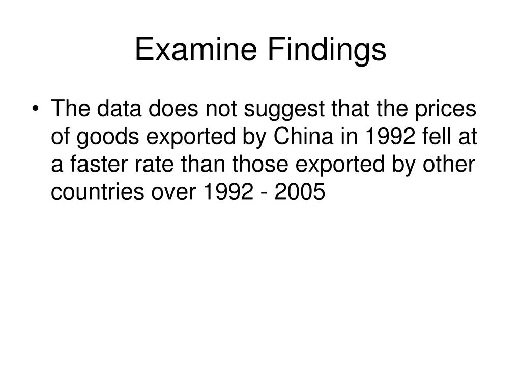Examine Findings