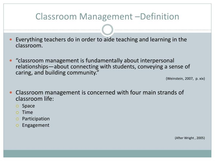 Classroom Management –Definition