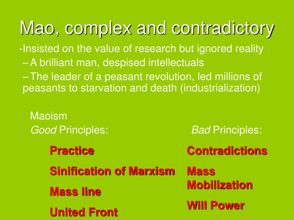 Mao, complex and contradictory