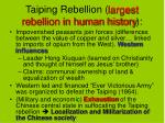 taiping rebellion largest rebellion in human history