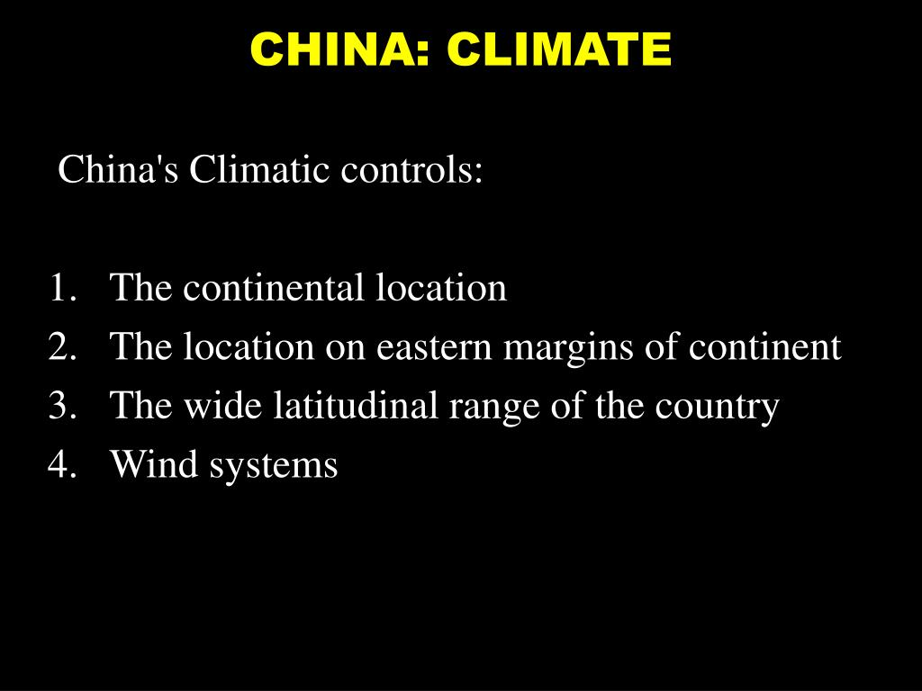CHINA: CLIMATE