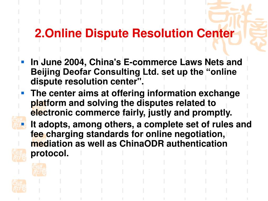 2.Online Dispute Resolution Center