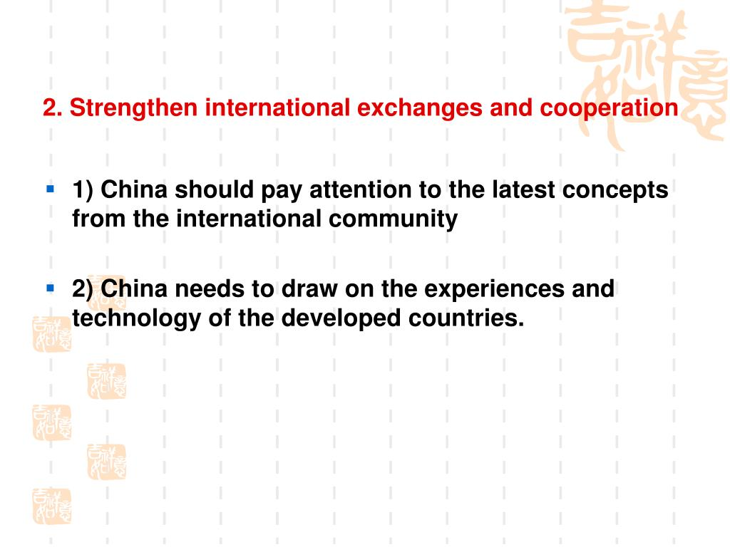 2. Strengthen international exchanges and cooperation