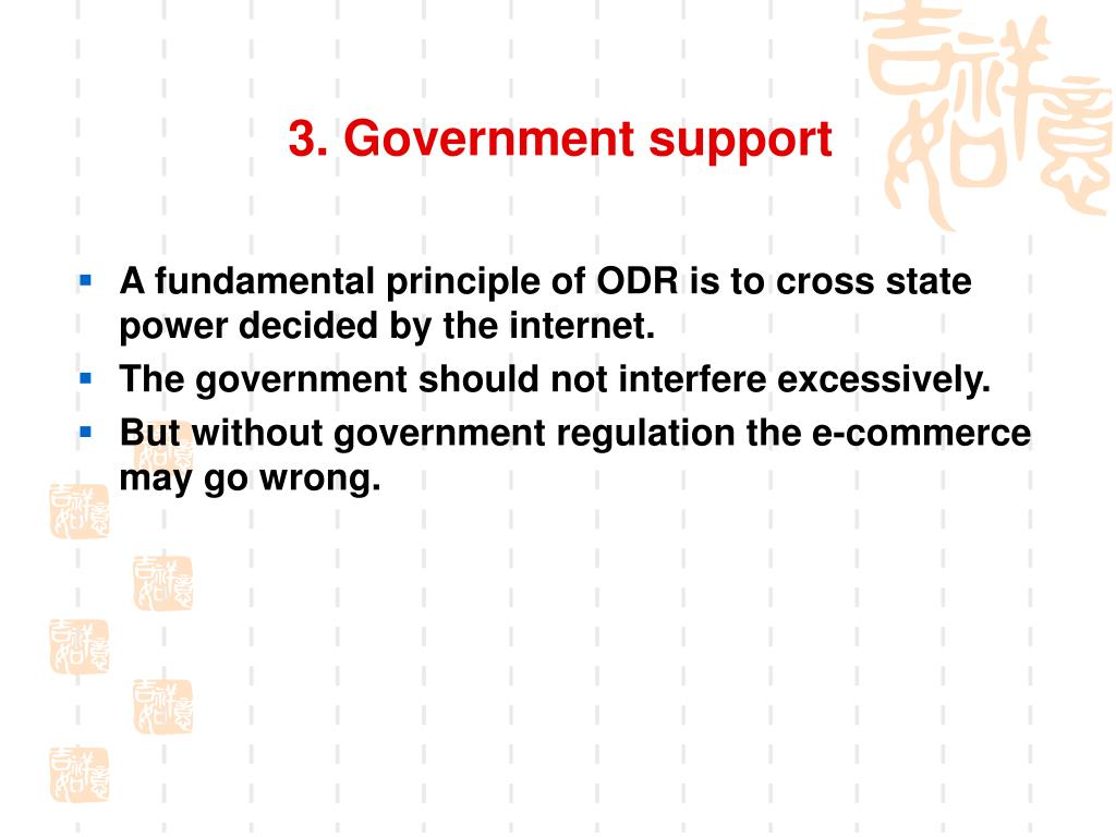 3. Government support