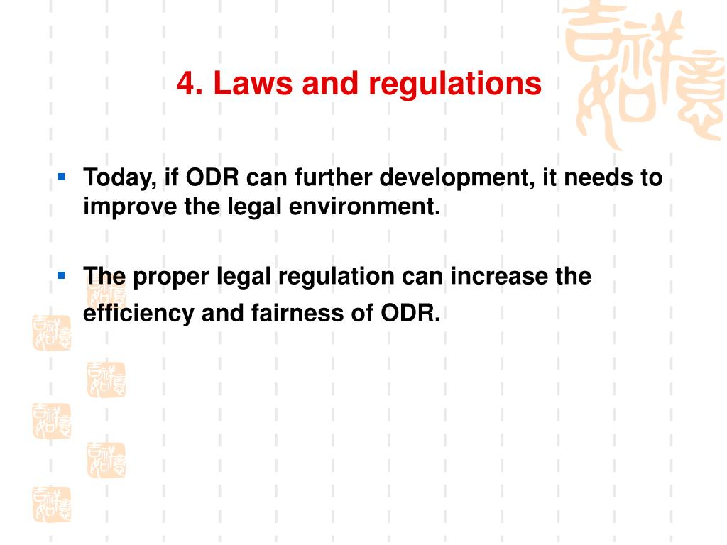 4. Laws and regulations