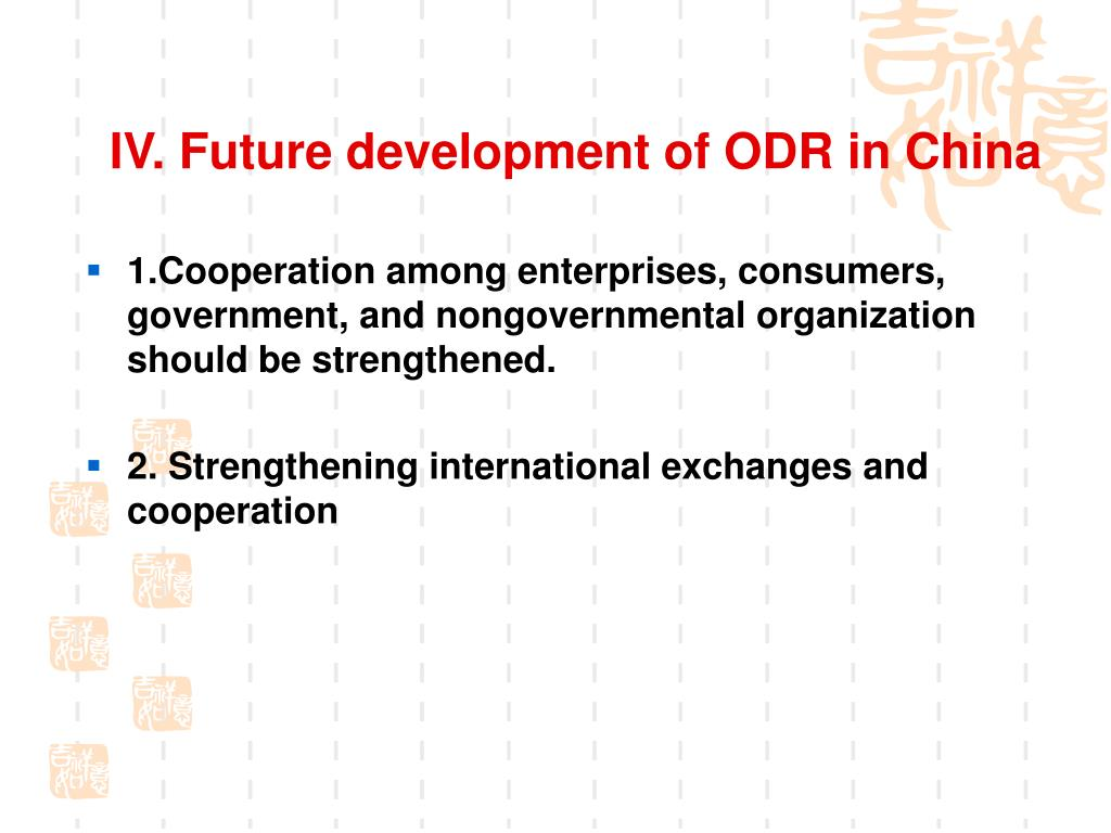 IV. Future development of ODR in China