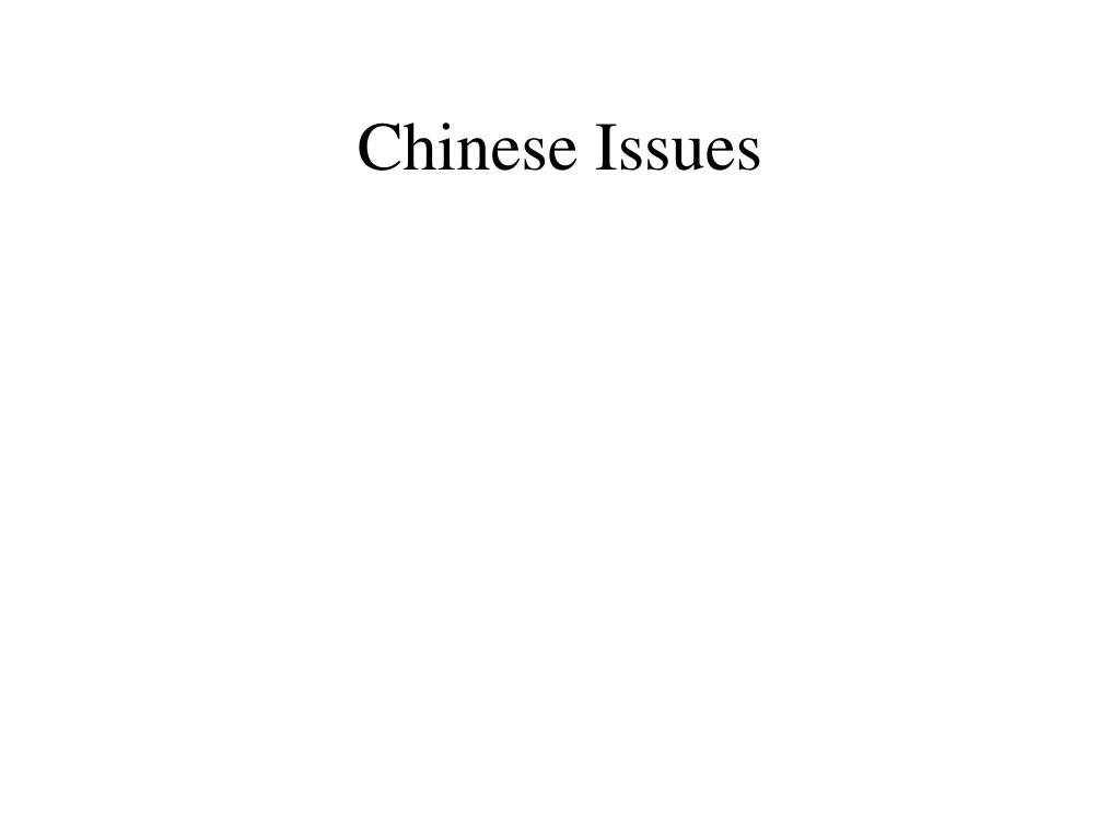 Chinese Issues