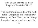 now do you see why so many things are made in china