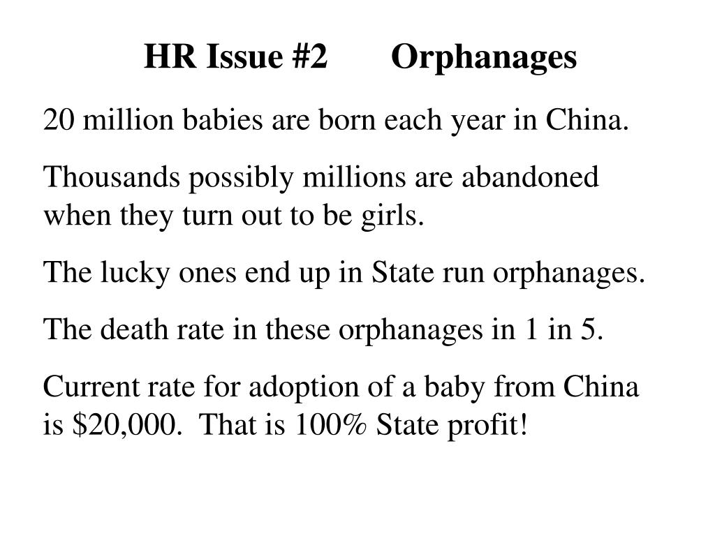 HR Issue #2       Orphanages
