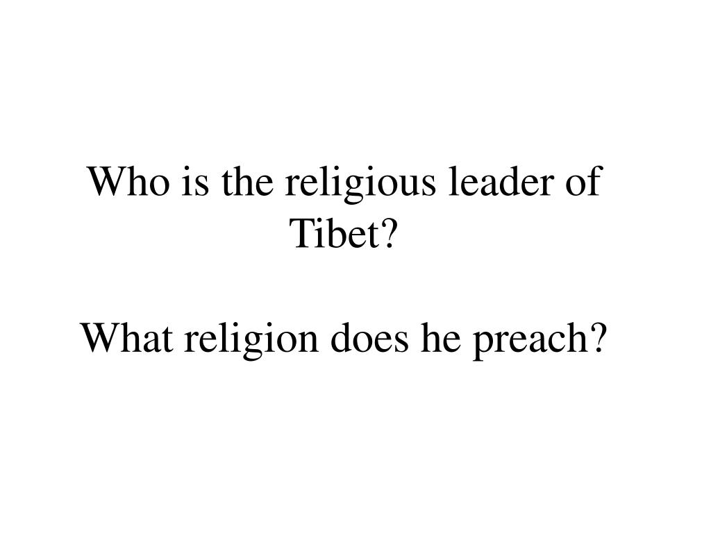 Who is the religious leader of