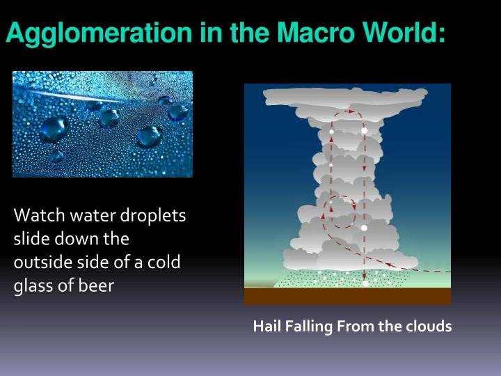 Agglomeration in the Macro World: