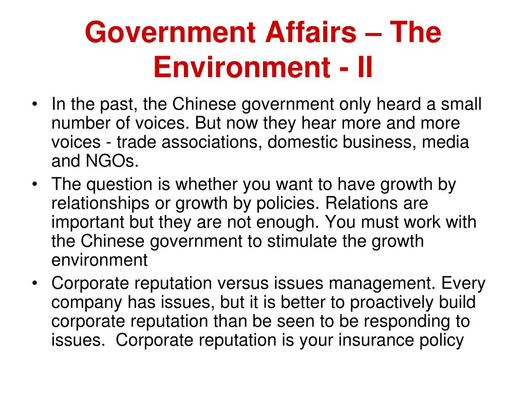 Government Affairs – The Environment - II