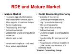 rde and mature market
