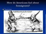 how do americans feel about immigrants