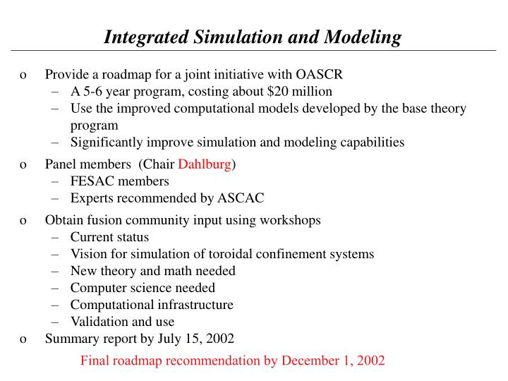 Integrated Simulation and Modeling
