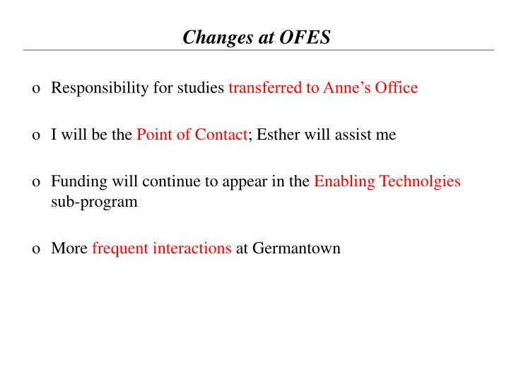 Changes at OFES