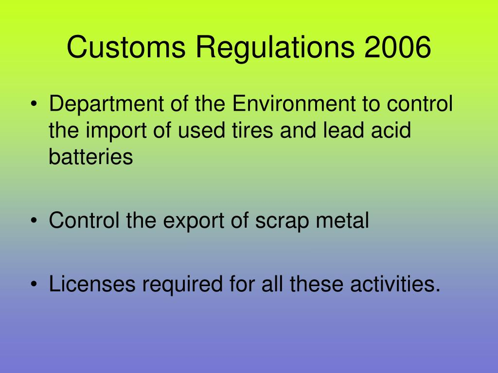 Customs Regulations 2006
