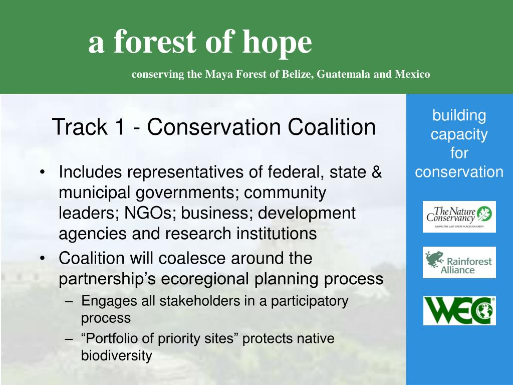 Track 1 - Conservation Coalition