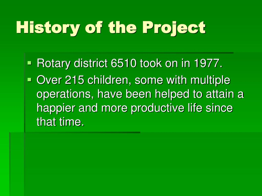 History of the Project