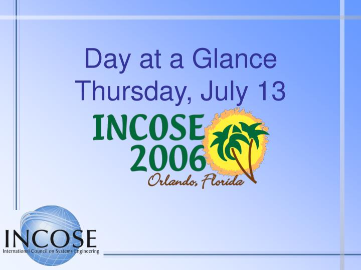 Day at a glance thursday july 13