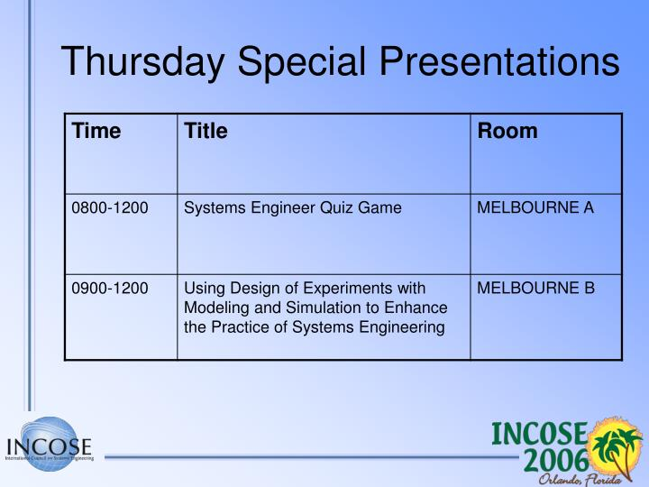 Thursday Special Presentations