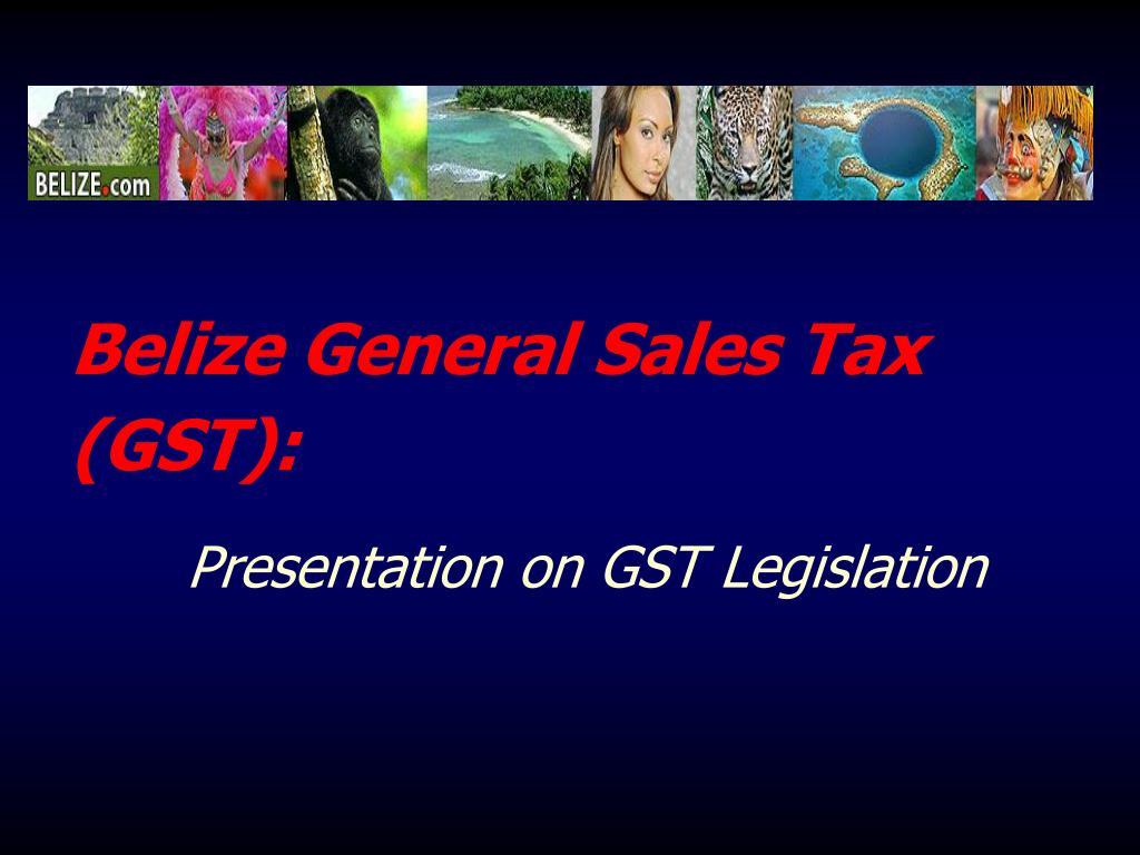 belize general sales tax gst