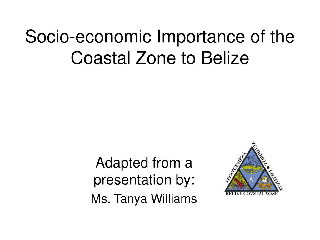 Socio-economic Importance of the Coastal Zone to Belize