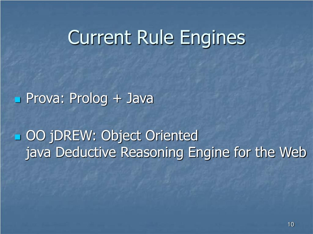 Current Rule Engines