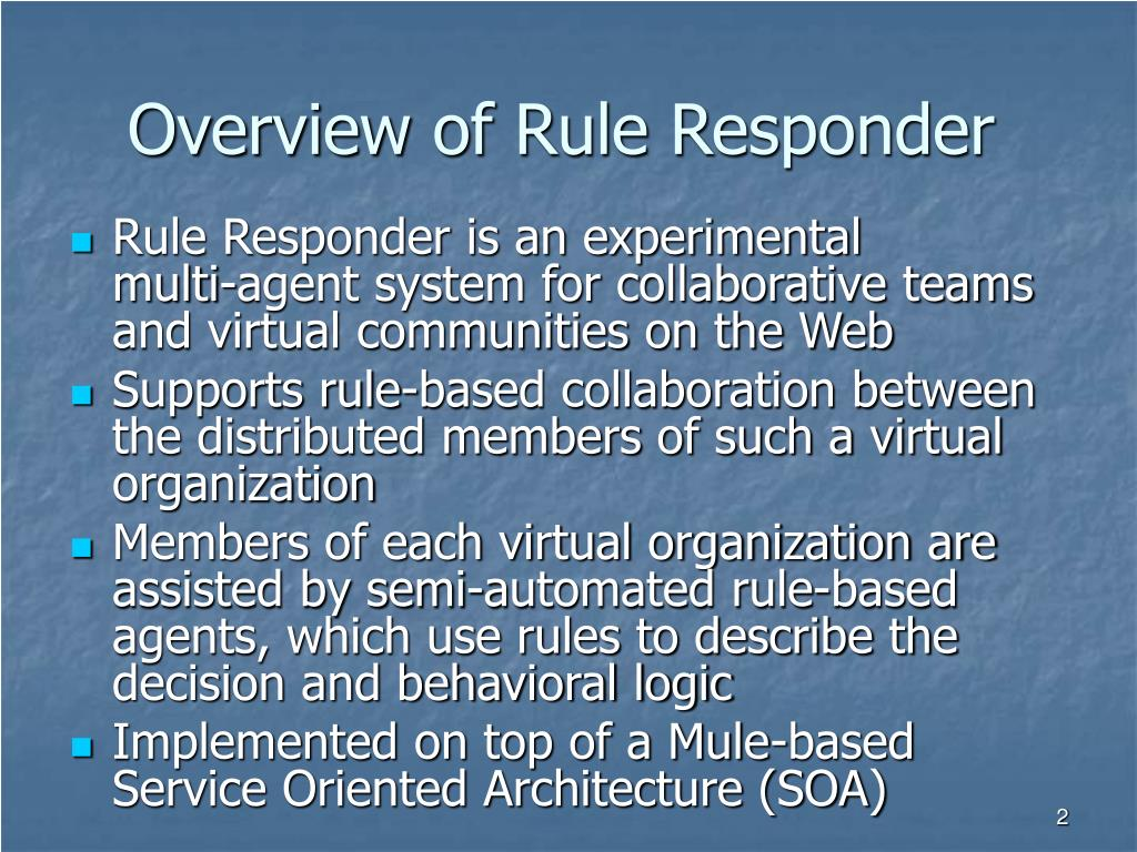 Overview of Rule Responder