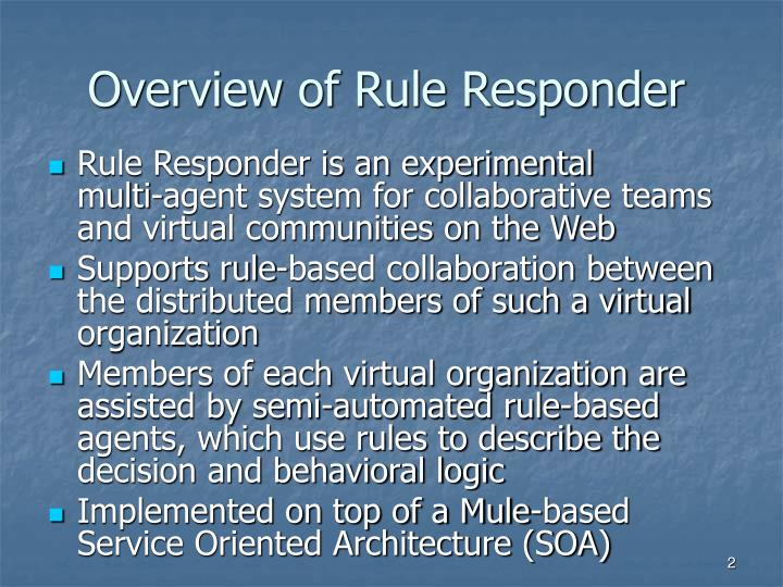 Overview of rule responder l.jpg