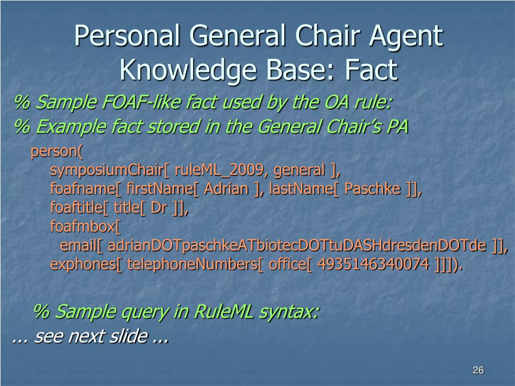 Personal General Chair Agent Knowledge Base: Fact