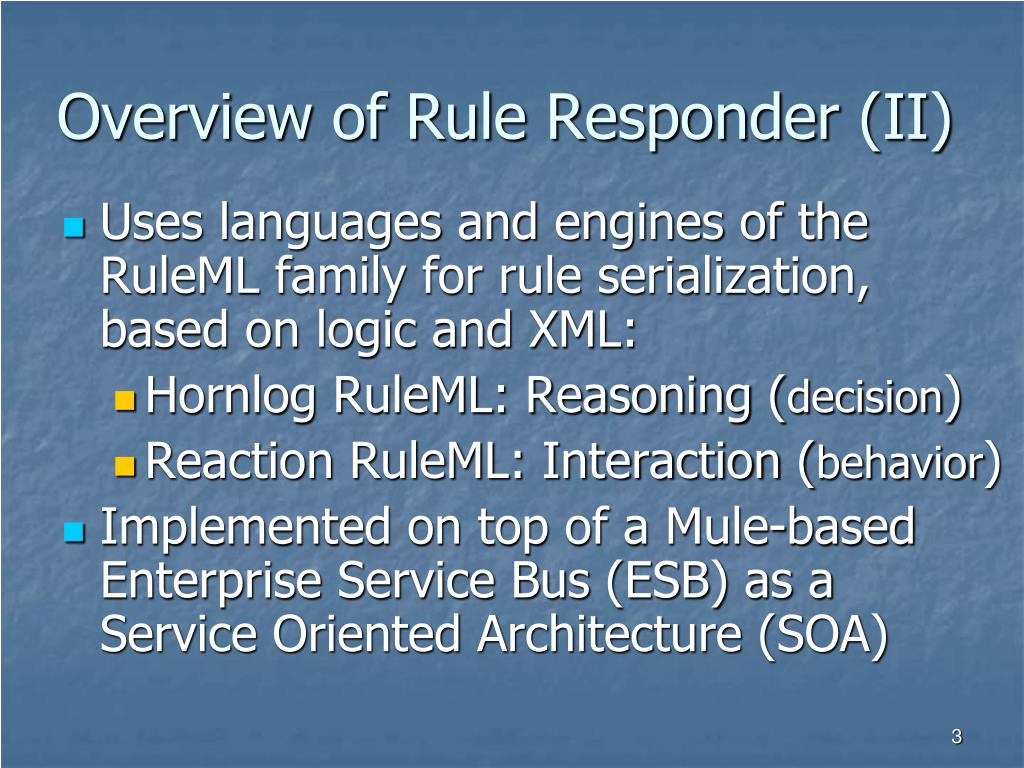 Overview of Rule Responder (II)