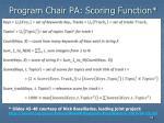 program chair pa scoring function