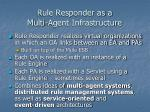rule responder as a multi agent infrastructure